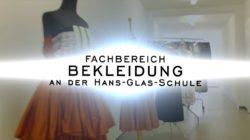 Fachbereich Bekleidung an der Hans-Glas-Schule